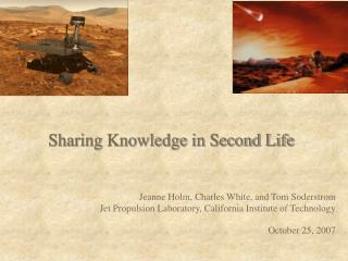 Sharing Knowledge in Second Life
