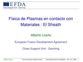 Física de Plasmas en contacto con Materiales : El Sheath