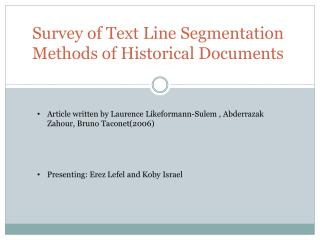 Survey  of Text Line Segmentation Methods of Historical Documents