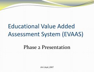 Educational Value Added Assessment System (EVAAS)