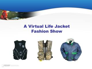 A Virtual Life Jacket  Fashion Show
