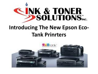 Introducing The New Epson Eco-Tank Prinrters