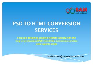 PSD to Responsive HTML Conversion Services - PSD to HTML / XHTML