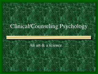Clinical/Counseling Psychology