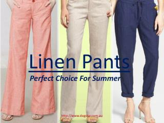 Linen Pants- Perfect Choice For Summer