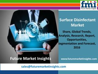 Surface Disinfectant Market Size, Analysis, and Forecast Report: 2016-2026