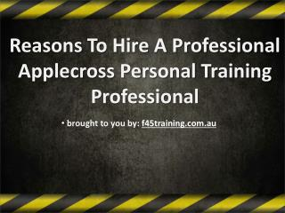 Reasons To Hire A Professional Applecross Personal Training Profession