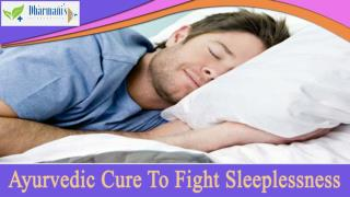 Ayurvedic Cure To Fight Sleeplessness That Is Safe