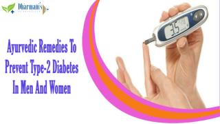 Ayurvedic Remedies To Prevent Type-2 Diabetes In Men And Women