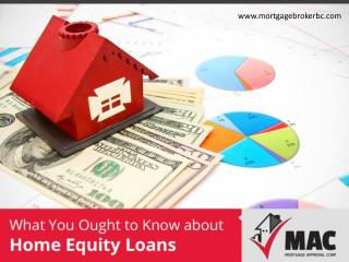 Features and Benefits of Home Equity Loans in Vancouver
