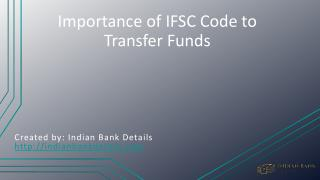 Benefits IFSC Code to Transfer Funds