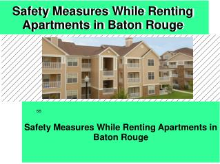 Get Safety Measures While Renting Apartments In Baton Rouge