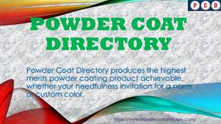 Powder Coating Manufacturing Companies and Coating Forum