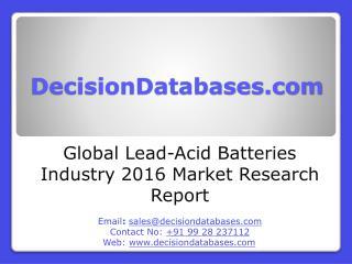 Lead-Acid Batteries Market Analysis 2016 Development Trends
