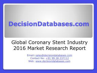 Coronary Stent Market Analysis 2016 Development Trends