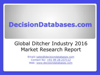 Global Ditcher Market 2016:Industry Trends and Analysis