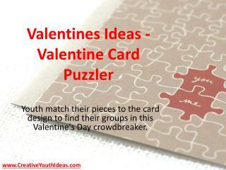 Valentines Ideas - Valentine Card Puzzler