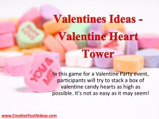 Valentines Ideas - Valentine Heart Tower