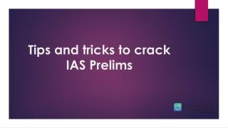 Tips and tricks to crack IAS Prelims