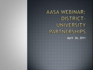 AASA Webinar: District-university partnerships