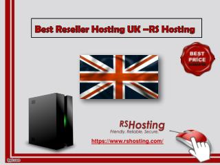 Best Reseller Hosting UK - RS Hosting