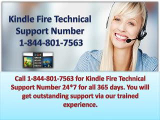 Dial on Kindle Fire Technical Support Number 1-844-801-7563 toll free