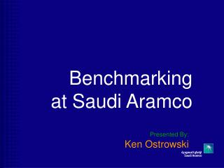 Benchmarking at Saudi Aramco