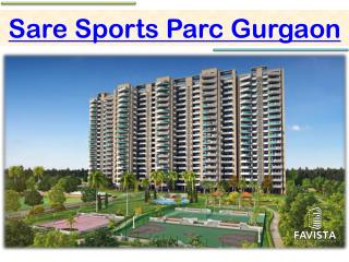 Sare Sports Parc,Buy flats in Sector 92 Gurgaon