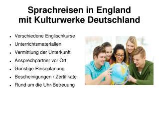 Sprachreisen England mit Kulturwerke Deutschland