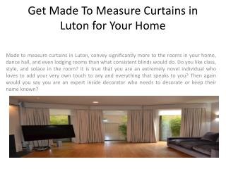Get Made To Measure Curtains in Luton for Your Home