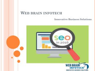 SEO Trends to Watch Out for in 2016 - Web Brain InfoTech