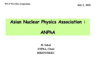 Asian Nuclear Physics Association : ANPhA