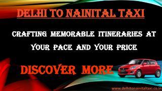 Delhi to Nainital Taxi | Taxi Delhi to Nainital
