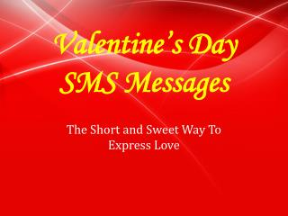 Grab Some Valentines Day SMS Messages for Lovers
