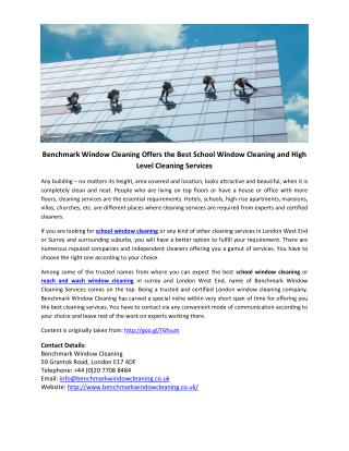 Benchmark Window Cleaning Offers the Best School Window Cleaning and High Level Cleaning Services