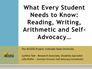 What Every Student Needs to Know: Reading, Writing, Arithmetic and Self-Advocacy…