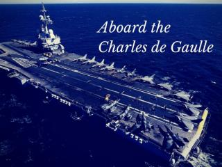 Aboard the Charles de Gaulle