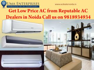 Get Low Price Ac from Reputable Ac Dealers in Noida Call us