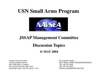 JSSAP Management Committee Discussion Topics 11 MAY 2004