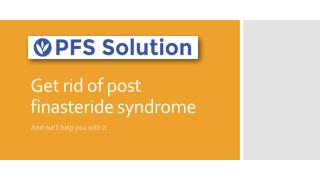 Get rid of post finasteride syndrome