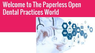 Welcome to the World of Paperless Open Dental Practices