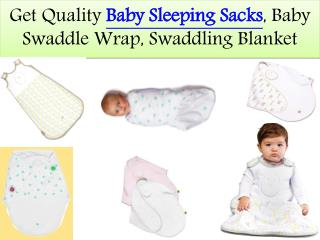 Get Quality Baby Sleeping Sacks and Baby Swaddle Wrap