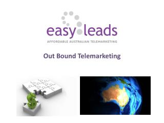 Out Bound Telemarketing - EASY LEADS