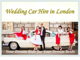 London Car Hire for Wedding Ceremony