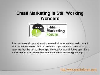Email Marketing Is Still Working Wonders