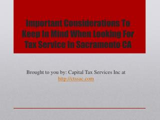 Important Considerations To Keep In Mind When Looking For Tax Service In Sacramento CA