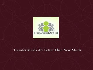 Transfer Maids Singapore