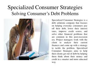 Specialized Consumer Strategies