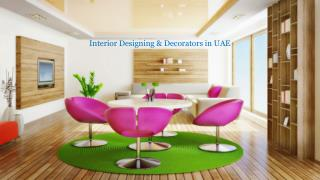 Interior decorators and designing in UAE