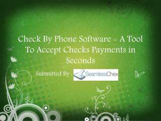 Check By Phone Software - A Tool To Accept Checks Payments in Seconds
